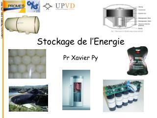 Stockage de l'Energie Pr Xavier Py