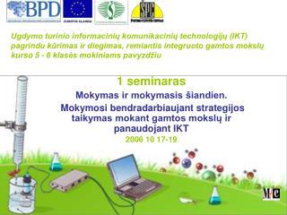 1 seminaras Mokymas ir mokymasis šiandien.