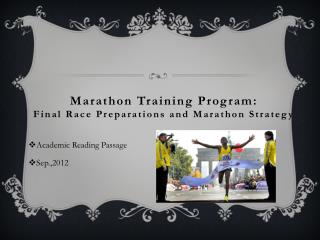 Marathon Training Program:  Final Race Preparations and Marathon Strategy