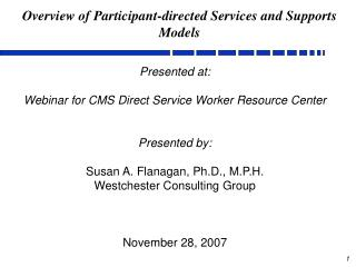 Overview of Participant-directed Services and Supports Models