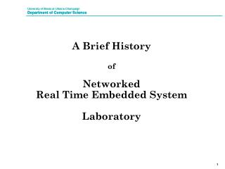 A Brief History of Networked  Real Time Embedded System  Laboratory