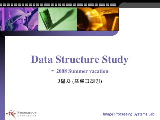 Data Structure Study -  2008 Summer vacation