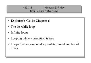 415.111                  Monday 21 st  May Java Lecture 8 Overview