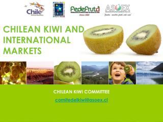 CHILEAN KIWI COMMITTEE comitedelkiwi@asoex.cl