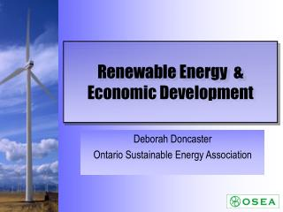 Renewable Energy  & Economic Development