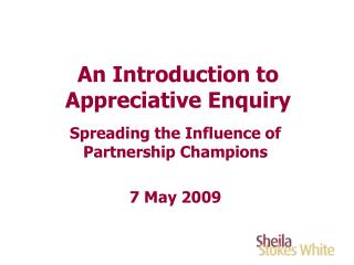 An Introduction to Appreciative Enquiry