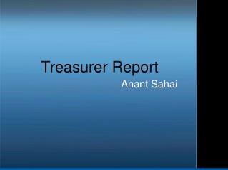 Treasurer Report