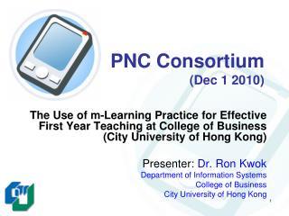 PNC Consortium (Dec 1 2010)
