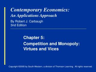 Contemporary Economics: An Applications Approach By Robert J. Carbaugh 3nd Edition
