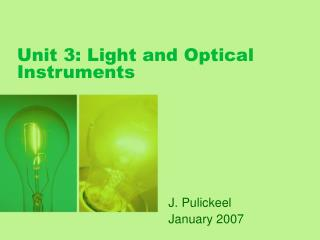 Unit 3: Light and Optical Instruments