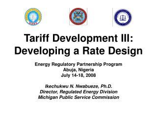 Tariff Development III: Developing a Rate Design