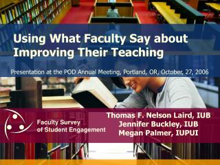 Using What Faculty Say about Improving Their Teaching