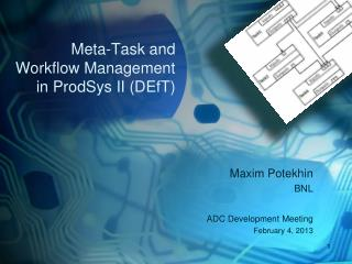 Meta-Task and  Workflow Management in ProdSys II (DEfT)