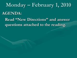 Monday – February 1, 2010