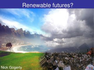 Renewable futures?