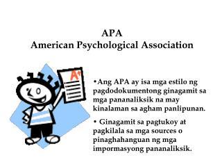 APA                                                      American Psychological Association