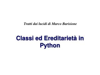 Classi ed Ereditarietà in Python