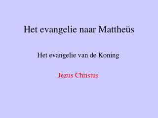 Het evangelie naar Mattheüs