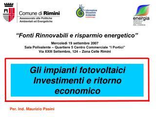 """Fonti Rinnovabili e risparmio energetico"""