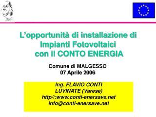 L'opportunità di installazione di Impianti Fotovoltaici  con il CONTO ENERGIA