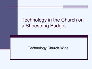 Technology in the Church on a Shoestring Budget