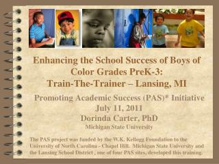 Enhancing the School Success of Boys of Color Grades PreK-3:  Train-The-Trainer  – Lansing, MI