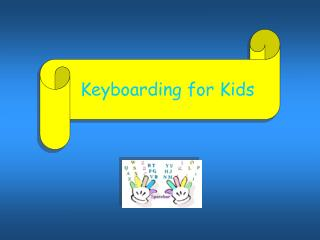 Keyboarding for Kids