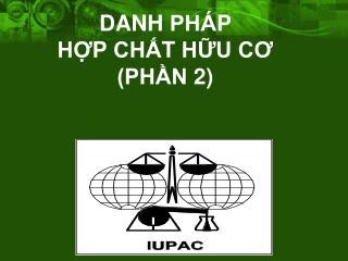 DANH PHA?P  H??P CH�?T H??U C? (PH?N 2)