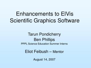 Enhancements to ElVis Scientific Graphics Software