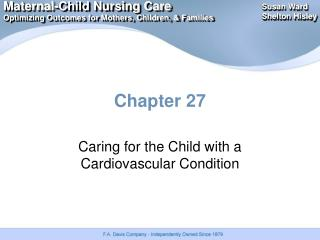Caring for the Child with a Cardiovascular Condition