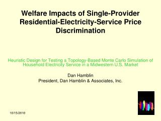 Welfare Impacts of Single-Provider Residential-Electricity-Service Price Discrimination