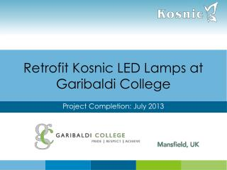Retrofit Kosnic LED Lamps at  Garibaldi College