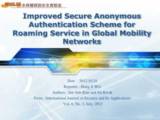 Improved Secure Anonymous Authentication Scheme for Roaming Service in Global Mobility Networks