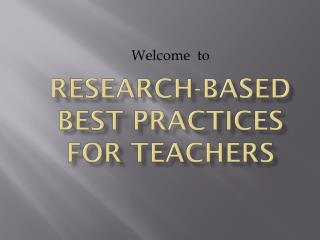 Research-Based Best Practices for teachers