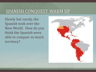 Spanish conquest warm up