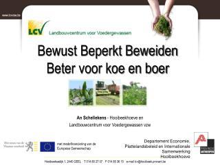 An Schellekens  -  Hooibeekhoeve en  Landbouwcentrum voor Voedergewassen vzw