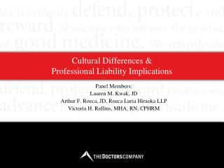 Cultural Differences & Professional Liability Implications