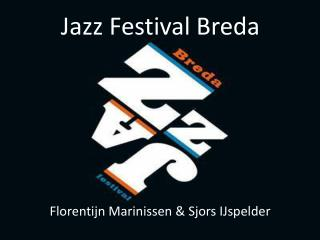 Jazz Festival Breda