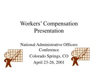 Workers  Compensation Presentation