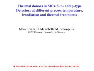 Mara Bruzzi, D. Menichelli, M. Scaringella INFN Florence, University of Florence