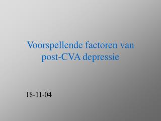 Voorspellende factoren van  post-CVA depressie