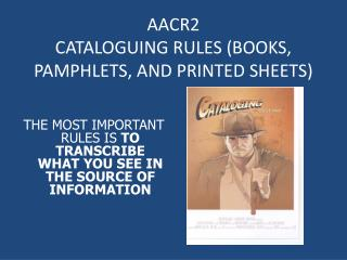 AACR2  CATALOGUING RULES BOOKS, PAMPHLETS, AND PRINTED SHEETS