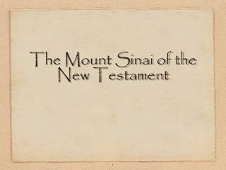 The Mount Sinai of the New Testament