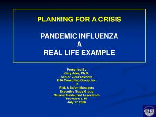 PLANNING FOR A CRISIS  PANDEMIC INFLUENZA  A  REAL LIFE EXAMPLE