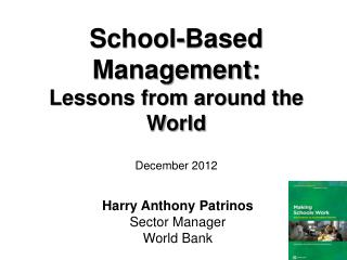 Harry Anthony Patrinos Sector Manager World Bank