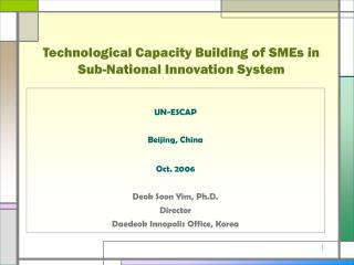 Technological Capacity Building of SMEs in Sub-National Innovation System
