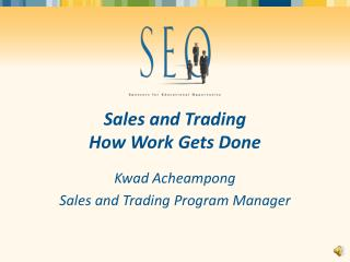 Sales and Trading How Work Gets Done
