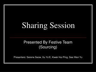 Sharing Session