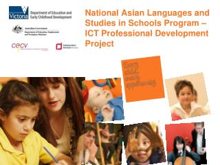 National Asian Languages and Studies in Schools Program – ICT Professional Development Project