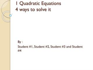 1 Quadratic Equations  4 ways to solve it